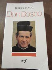 Teresio Bosco: Don Bosco/ éditions du Cerf, 1981