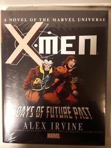 X-MEN-DAYS OF FUTURE PAST - Alex Irvine Hardcover Novel -New Sealed