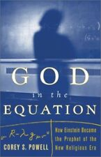 Very Good, God in the Equation: How Einstein Became the Prophet of the New Relig