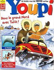 Revue YOUPI * 148 * Phoque Grand Nord Bullbes  magazine enfant documentaire