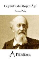 NEW Légendes du Moyen Âge (French Edition) by Gaston Paris