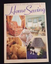 Complete Step-by-Step Guide to Home Sewing Jeanne Argent 1990 Chilton Book Co
