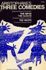 Ann Arbor Paperbacks: Three Comedies by Aristophanes (1969, Paperback)
