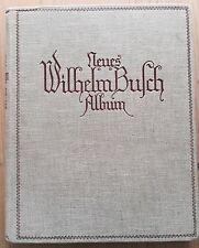 Busch, Wilhelm. Neues Wilhelm Busch Album. Sammlung lustiger Bildergeschichten