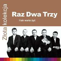 Raz, Dwa, Trzy - Zlota Kolekcja - I tak warto zyc (polish music - CD)