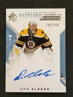 2018-19 SP AUTHENTIC FUTURE WATCH AUTO DAN VLADAR #ED 708/999