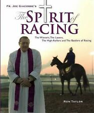 Father Joe Giacobbe's The Spirit of Racing by Ron Taylor (Hardback, 2008)