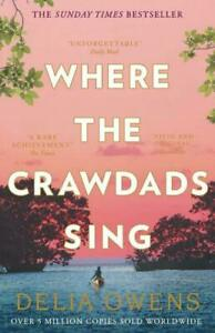 Where the Crawdads Sing Paperback Delia Owens 9781472154668