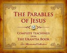 THE PARABLES OF JESUS - URANTIA PRESS (COR) - NEW HARDCOVER BOOK