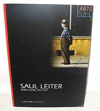 New Imperfect Saul Leiter Here's Heres More Why Not 34 Color Photographs 1st PB