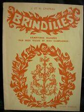LIVRE COMPTINES ENFANT : BRINDILLES – J ET H CHATEAU + ILLUSTRATIONS J PECHEUR