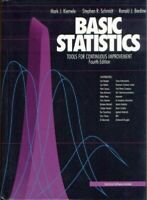 Basic Statistics: Tools for Continuous Improvement by Kiemele, Mark J. Hardback