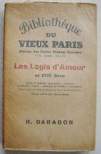Bibliothèque du Vieux Paris Les Logis d'Amour au XVIIIè HERVE PIRAUX S Daragon