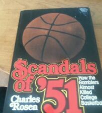 Scandals of '51 How the Gamblers Almost Killed College Basketball HARDCOVER 1978