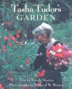 TASHA TUDOR'S GARDEN By Tovah Martin - Hardcover