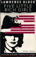 Five Little Rich Girls (American Crime),Lawrence Block