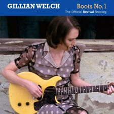 GILLIAN WELCH - Boots No.1 The Official Revival Bootleg 2CD *NEW* 2016