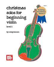 Mel Bay 94668 Christmas Solos for Beginning Violin Level 1 by Craig Duncan