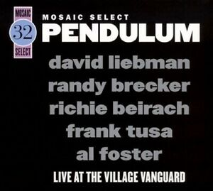 Mosaic Select Limited Edition - Pendulum - David Liebman, Randy Brecker
