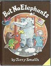 Vintage Children's Book ~ BUT NO ELEPHANTS ~ Jerry Smath