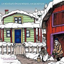 La Résolution du Nouvel an de Kitchi by Bruno Poitras and Linda Di...