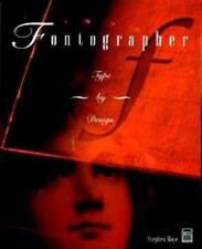 Fontographer: Type by Design by Moye, Stephen (Paperback)