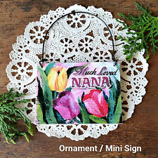 Deco Mini Wood Sign Much Loved Nana Ornament Gift Wire Hanger Relatives Usausa