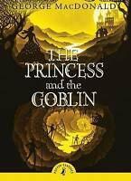 Princess and the Goblin by McDonald, George -ExLibrary