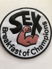 SEX BREAKFAST OF CHAMPIONS PATCH Funny Saying#47