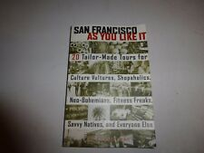 San Francisco As You Like It: 20 Tailor-Made Tours for Culture Vulture B115