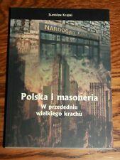 Polska i masoneria W przededniu wielkiego krachu - Stanisław Krajski