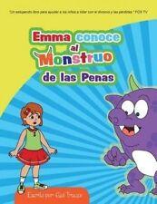 Emma conoce al Monstruo de las Penas (Volume 1) (Spanish Edition) by Gail Trauco