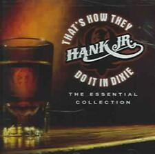 HANK WILLIAMS, JR. - THAT'S HOW THEY DO IT IN DIXIE: THE ESSENTIAL COLLECTION US
