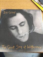 BOB GELDOF - THE GREAT SONG OF INDIFFERENCE RARE VINYL SINGLE 1990 NM-/VG
