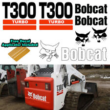 Bobcat T300 Turbo Skid Steer Set Vinyl Decal Sticker bob cat + DECAL APPLICATOR