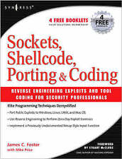 Sockets, Shellcode, Porting, and Coding: Reverse Engineering Exploits and Tool C