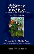 NEW The Story of the World Vol 2:The Middle Ages Revised Homeschooling Sonlight