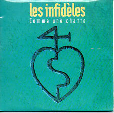 ★☆★ CD Single Les INFIDELES Comme une chatte 2-track CARD SLEEVE   ★☆★