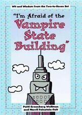 Afraid of Vampire State Building NEW Funny KIDS Quotes BOOK Hardcover HUMOR