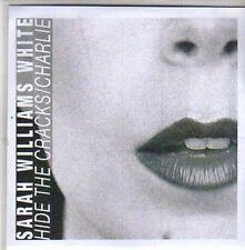 (CB910) Sarah Williams White, Hide The Cracks / Charlie - DJ CD
