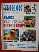 1987 miroir du cyclisme n°402 LEMOND MADIOT GUIMARD BRUN GRENELLE CRIQUIELION
