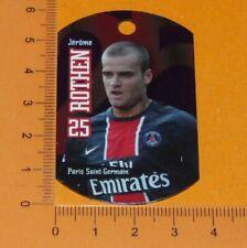 JEROME ROTHEN PARIS SAINT-GERMAIN PSG PARC PRINCES MEDAILLON FOOTBALL 2008-2009