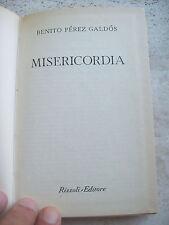 """1956 BENITO PEREZ GALDOS: """"MISERICORDIA"""". EDIZIONE RIZZOLI B.U.R."""