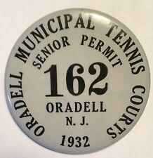 Oradell New Jersey 1932 Municipal Tennis Courts Senior Permit Pin Back Button