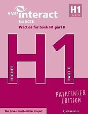 SMP Interact for GCSE Practice for Book H1 Part B Pathfinder Edition (SMP Intera