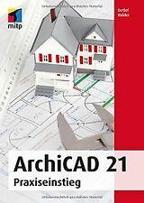 ArchiCAD 21: Praxiseinstieg (mitp Professional) von... | Buch | Zustand sehr gut