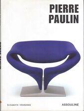 Elisabeth Vedrenne - Pierre Paulin. DESIGN
