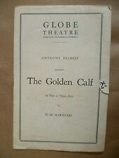 GLOBE THEATRE PROGRAMME 1929- THE GOLDEN CALF by H. M. Harwood