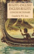 Bugotu-English/English-Bogutu Concise Dictionary: A Language of the Solomon Isla