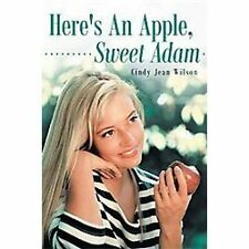 Here's an Apple, Sweet Adam, Wilson, Cindy Jean, Good Book